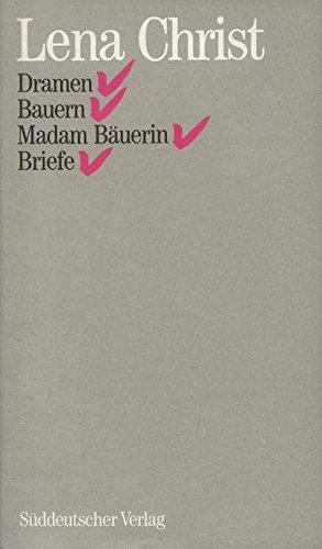Sämtliche Werke / Dramen /Bauern /Madam Bäurin