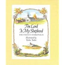 The Lord is My Shepherd by Tasha Tudor (1982-06-24)