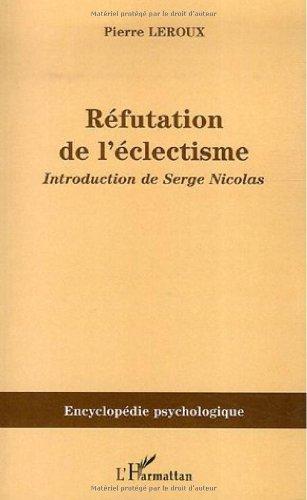 Réfutation de l'éclectisme par Pierre Leroux