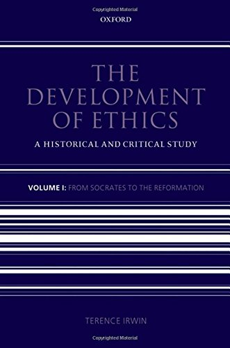 Development of Ethics: A Historical and Critical Study: Volume 1: From Socrates to the Reformation: From Socrates to the Reformation v. 1