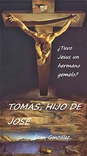 TOMAS, HIJO DE JOSE (Spanish Edition)