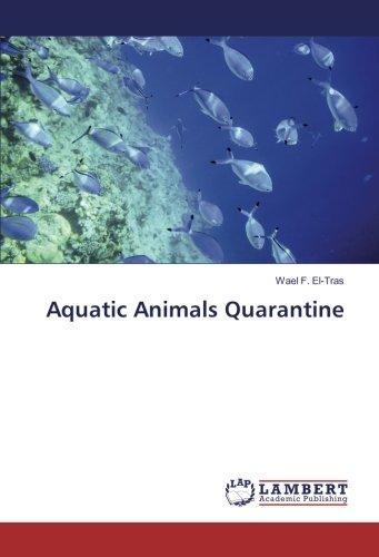 Aquatic Animals Quarantine por Wael F. El-Tras