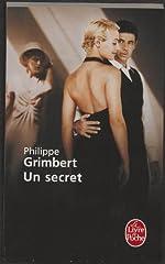 Un secret - Grand prix des Lectrices de Elle 2005 de Philippe Grimbert
