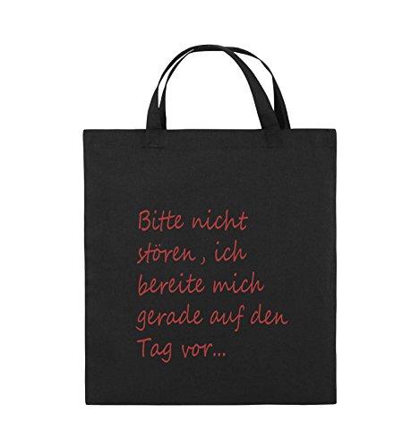 Comedy Bags - Bitte nicht stören, ich bereite mich gerade auf den Tag vor. - Jutebeutel - kurze Henkel - 38x42cm - Farbe: Schwarz / Silber Schwarz / Rot