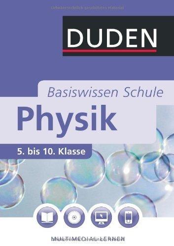 Duden. Basiswissen Schule. Physik: 5. bis 10. Klasse von Lothar Meyer Ausgabe 4., neu beabeitete A (2010)