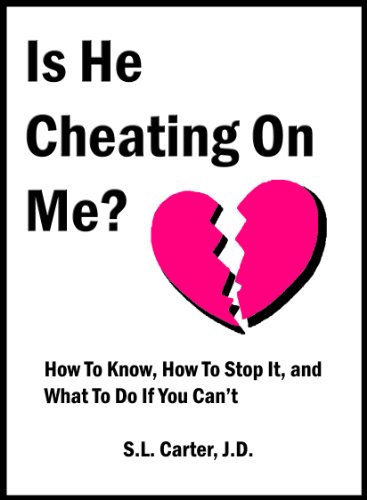 Is He Cheating On Me? How To Know, How To Stop It, And