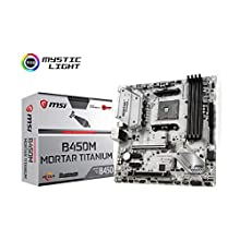 MSI B450M MORTAR TITANIUM Motherboard mATX, AM4, DDR4, LAN, USB 3.1 Gen2, TYPE-C, M.2, Mystic Light Sync, HDMI, Display Port, AMD RYZEN 1st, 2nd and 3rd Gen