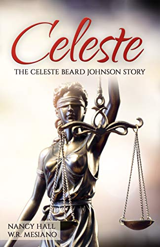Celeste: The Celeste Beard Johnson Story (English Edition)