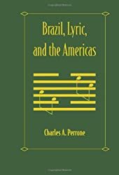 Brazil, Lyric, and the Americas