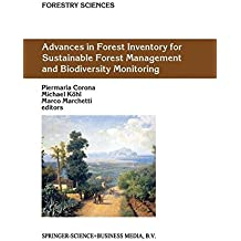 Advances in Forest Inventory for Sustainable Forest Management and Biodiversity Monitoring