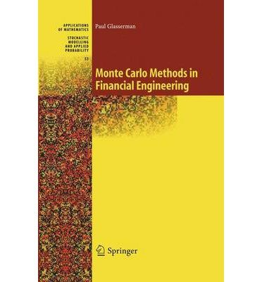 (Monte Carlo Methods in Financial Engineering) By Glasserman, Paul (Author) Paperback on (11 , 2010)
