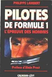 Pilotes de Formule 1 : L'épreuve des hommes