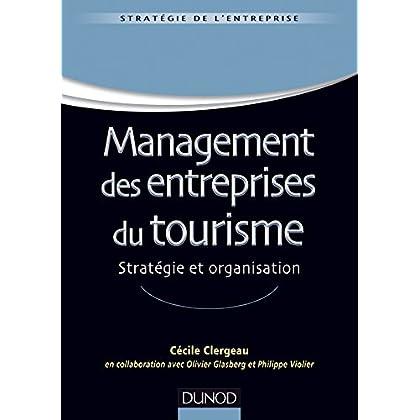 Management des entreprises du tourisme - Stratégie et organisation