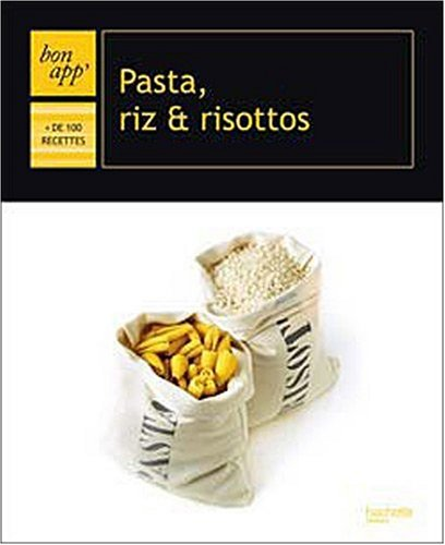 Pasta, riz & risottos par Collectif