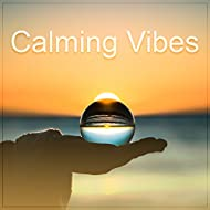 Calming Vibes – Beach Chill Out, Relax & Chill, Ibiza Summertime, Chill Paradise, Summer Hits