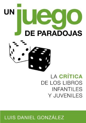 Un juego de paradojas. La crítica de los libros infantiles y ...