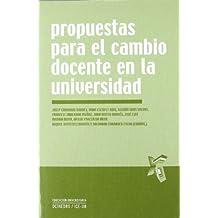 Propuestas para el cambio docente en la universidad (Educación universitaria)