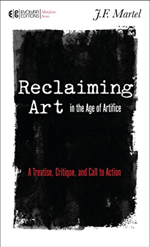 Reclaiming Art In The Age Of Artifice (Manifesto)