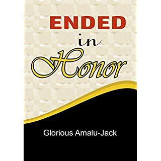 ENDED IN HONOUR (GAJ Book 101) (English Edition)