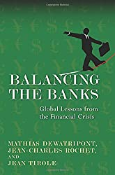 Balancing the Banks: Global Lessons from the Financial Crisis