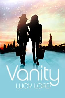 Vanity ebook lucy lord amazon kindle store vanity by lord lucy fandeluxe PDF