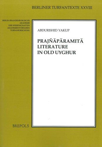Prajnaparamita Literature in Old Uyghur