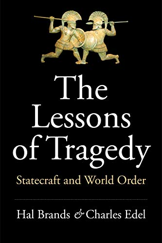 The Lessons of Tragedy: Statecraft and World Order (English Edition)