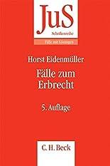 Fälle zum Erbrecht (JuS-Schriftenreihe/Fälle mit Lösungen, Band 194) hier kaufen
