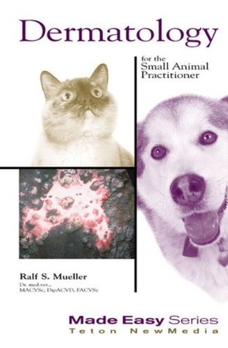 Dermatology for the Small Animal Practitioner (Made Easy) by Ralf S. Mueller (2000-08-01)