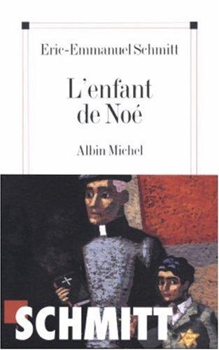 Enfant de Noe (L') (Romans, Nouvelles, Recits (Domaine Francais))