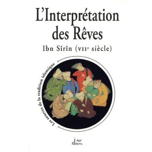 L'interprétation des reves ibn sirin (viie siecle)