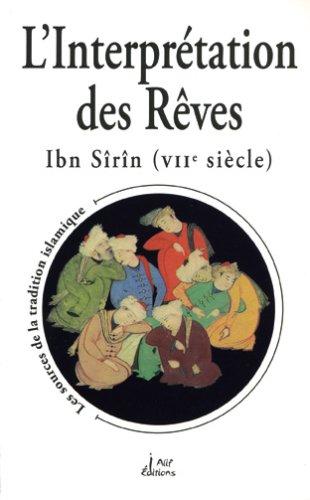 L'interprétation des reves ibn sirin (viie siecle) par Sirin Ibn