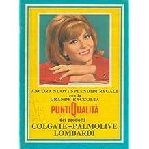 Grande raccolta punti qualita' dei prodotti Colgate - Palmolive Lombardi.