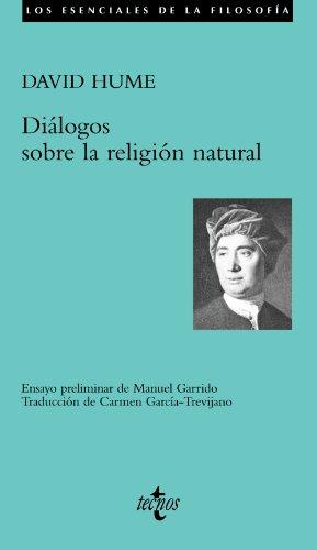 Diálogos sobre la religión natural (Filosofía - Los Esenciales De La Filosofía)