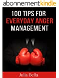 100 Tips for Everyday Anger Management (English Edition)