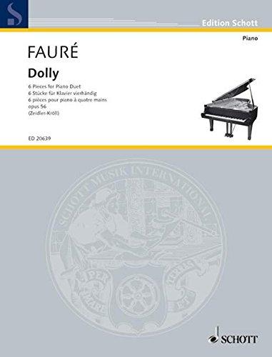 Dolly: 6 Stücke für Klavier vierhändig. op. 56. Klavier 4-händig. (Edition Schott) (Musik Dolly)