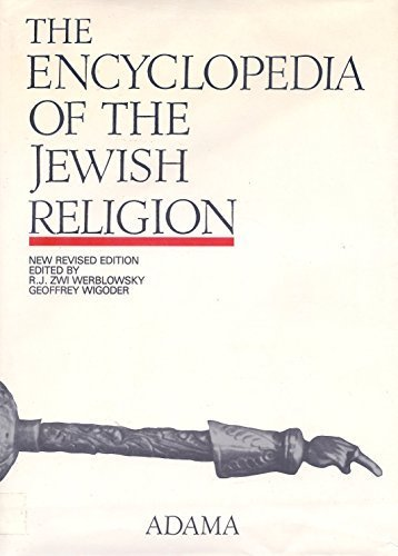 The Encyclopedia of the Jewish Religion by R. J. Zwi Werblowsky (1996-11-01)