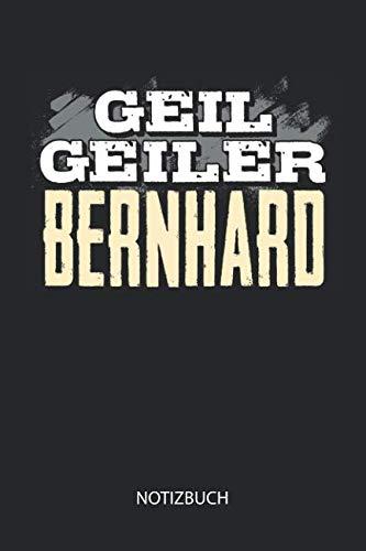 Geil Geiler Bernhard Notizbuch Lustiges Individuelles Personalisiertes Manner Namen Blanko Notizbuch Din A5 Dotted Leere Seiten Vatertag