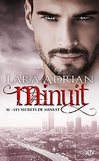Minuit, tome 16 : Les secrets de minuit par Lara Adrian