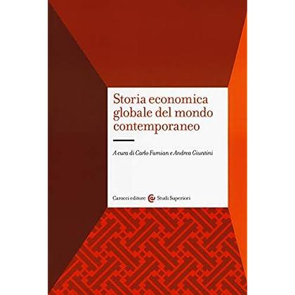 Storia Economica Globale Del Mondo Contemporaneo