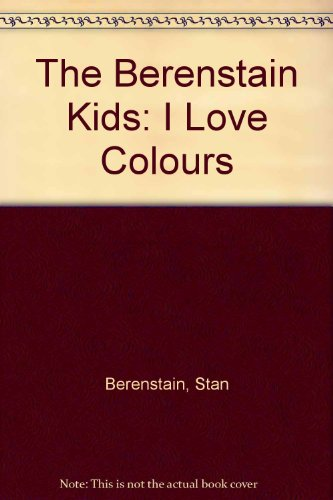 The Berenstain Kids, I love colours