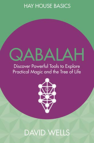 Qabalah: Discover Powerful Tools to Explore Practical Magic and the Tree of Life (Hay House Basics) (English Edition)