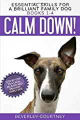 Essential Skills for a Brilliant Family Dog Books 1-4: Calm Down! Leave It! Let's Go! and Here Boy! Paperback