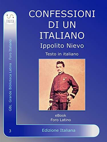 Confessioni di un italiano (Foro Italico Vol. 3) (Italian Edition ...