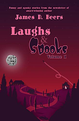 Laughs & Spooks, Volume 1 (English Edition)