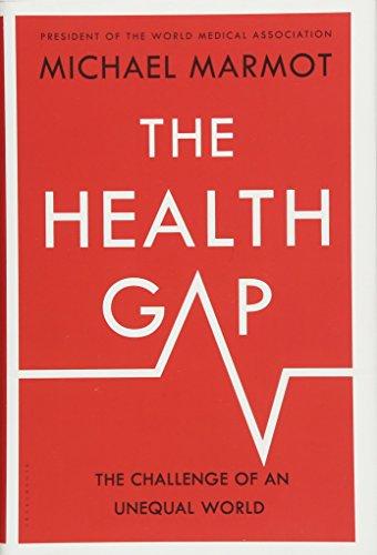 The Health Gap: The Challenge of an Unequal World par Sir Michael Marmot