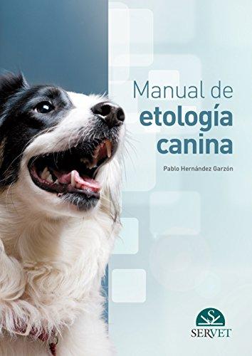 Manual de etología canina - Libros de veterinaria - Editorial Servet por Pablo Hernández Garzón