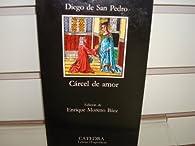 Carcel de amor par  Diego De San Pedro
