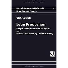 Lean Production: Vergleich mit anderen Konzepten zur Produktionsplanung und -steuerung (Fortschritte der CIM-Technik)