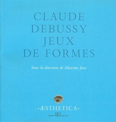 Claude Debussy : Jeux de formes